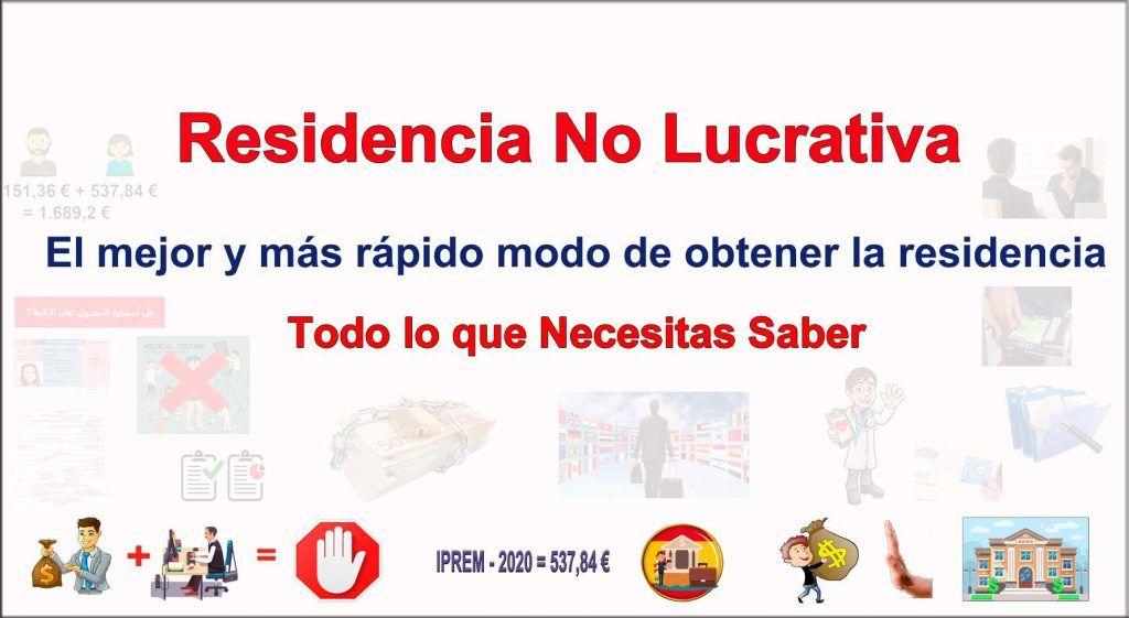 Permiso de residencia en España No Lucrativa