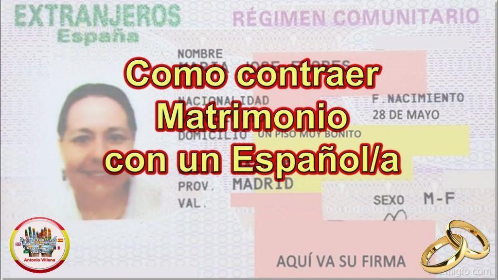 Como contraer matrimonio con un Español o Española