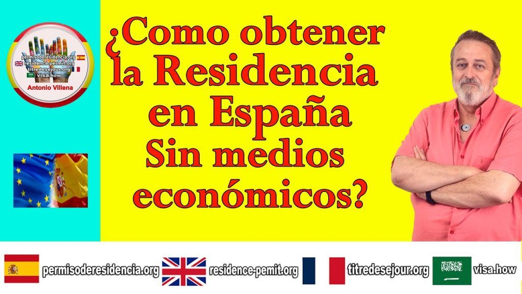¿Cómo obtener la residencia en España sin medios económicos?